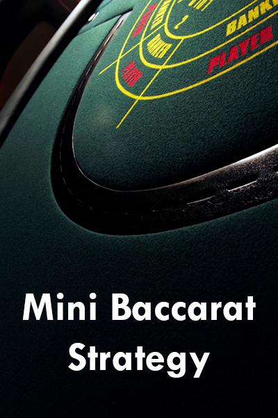 Best Mini Baccarat Strategy