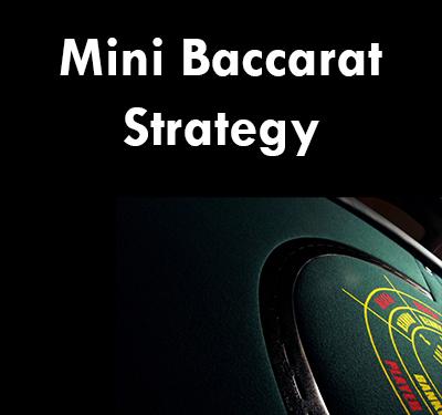 Best Winning Mini Baccarat Strategy